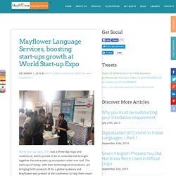 Mayflower Language Services, boosting start-ups growth at World Start-up Expo - Mayflower Language Services