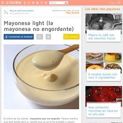 Mayonesa light (la mayonesa no engordante)