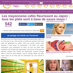 Les mayonnaise cafés fleurissent au Japon: tous les plats sont à base de sauce mayo!