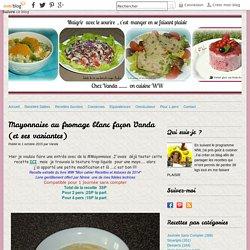 Mayonnaise au fromage blanc façon Vanda (et ses variantes)
