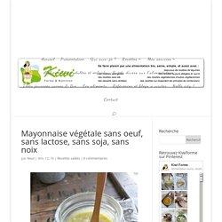 Mayonnaise végétale sans oeuf, sans lactose, sans soja, sans noix
