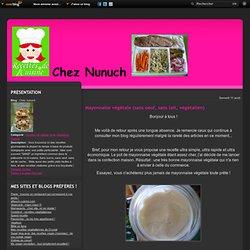 Mayonnaise végétale (sans oeuf, sans lait, végétalien) - Chez nunuch