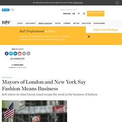 Mayors of London and New York Say Fashion Means Business
