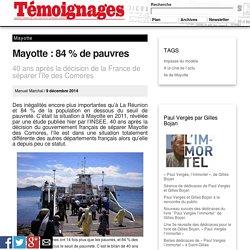 Mayotte: 84% de pauvres - Mayotte
