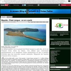 Mayotte - Piste Longue : on en a parlé