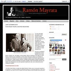 Ramón Mayrata: Conan Doyle, Houdini y las almas descarnadas
