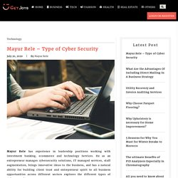 Mayur Rele - Type of Cyber Security
