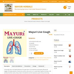 Use Mayuri Herbals To Cure Of Chronic Cough And Cold