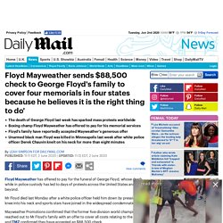 Floyd Mayweather sends $88,500 check to George Floyd's family to cover four memorials in four states