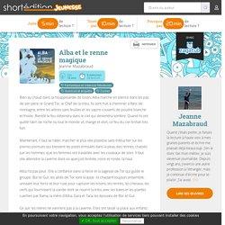 Alba et le renne magique par Jeanne Mazabraud, histoire jeunesse en ligne - Short Édition