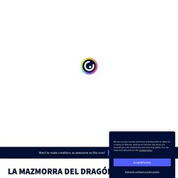 EJEMPLO - La mazmorra del dragón de los diptongos por Carlos Muñoz del Amo en Genially