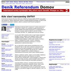 Ondřej Mazura: Kdo slaví narozeniny DVTV?