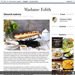 Mazurek makowy - Madame Edith