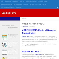 mba full form name and What is full the form of MBA?