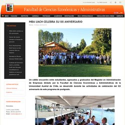 MBA UACh celebra su XX aniversario