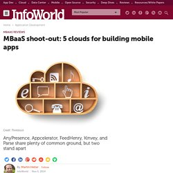 MBaaS shoot-out: 5 clouds for building mobile apps