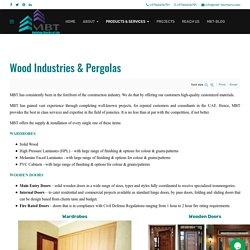 MBT - Wood Industries and Pergolas