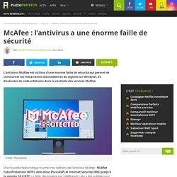 McAfee : l'antivirus a une énorme faille de sécurité