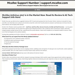 McAfee Antivirus 2017 is in the Market Now: Read Its Review & All Tech Support Info Here!
