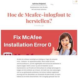 Hoe kan ik het aanmeldingsprobleem met McAfee-accounts oplossen?