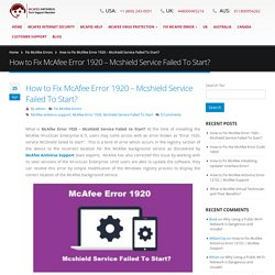 How to Fix McAfee Error 1920 - Mcshield Service Failed To Start?