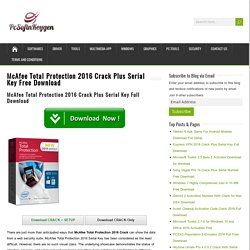 McAfee Total Protection 2016 Crack Plus Serial Key Free Download