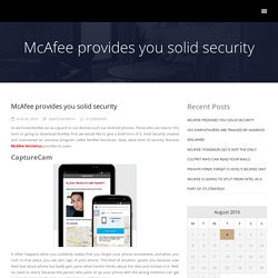 McAfee provides you solid security