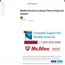 McAfee Services is always There to Help and Support