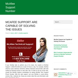 McAfee Support are Capable of Solving The Issues