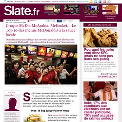 Croque McDo, McArabia, McKroket... Le Top 10 des menus McDonald's à la sauce locale