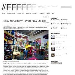 Kelly McCafferty – Pratt MFA Studios