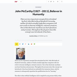 John McCarthy (1927 - 2011), Believer in Humanity