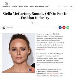 Stella McCartney Sounds Off On Fur In Fashion Industry