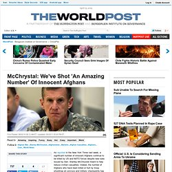 McChrystal: We've Shot 'An Amazing Number' Of Innocent Afghans