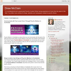 Drew McClain: Communicate with Your Loved One's Through Psychic Medium in Scottsdale