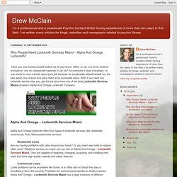 Drew McClain: Why People Need Locksmith Services Miami – Alpha And Omega Locksmith?