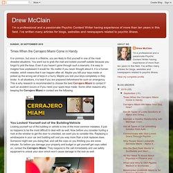 Drew McClain: Times When the Cerrajero Miami Come in Handy