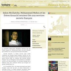 Selon McClatchy, Mohammed Mehra et les frères Kouachi seraient liés aux services secrets français
