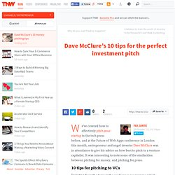 Dave McClure's 10 tips for the perfect investment pitch