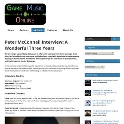 Peter McConnell Interview: A Wonderful Three Years