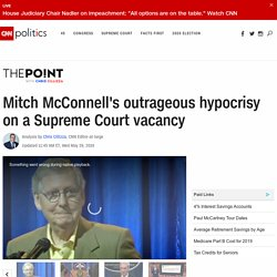 McConnell's outrageous hypocrisy on a Supreme Court vacancy