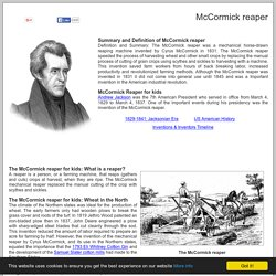 Cyrus McCormick and the mechanical reaper ***