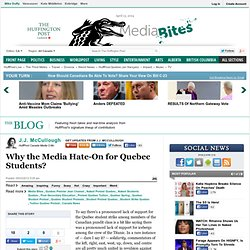 J.J. McCullough: Why the Media Hate-On for Quebec Students?