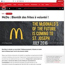 McDo : Bientôt des frites à volonté