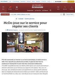McDo joue sur le service pour régaler ses clients