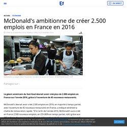McDonald's ambitionne de créer 2.500 emplois en France en 2016