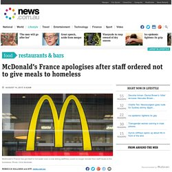 McDonald's France apologises after staff ordered not to give meals to homeless