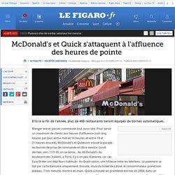 Sociétés : McDonald's et Quick s'attaquent à l'affluence des heures de pointe