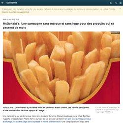 McDonald's: Une campagne sans marque et sans logo pour des produits qui se passent de mots
