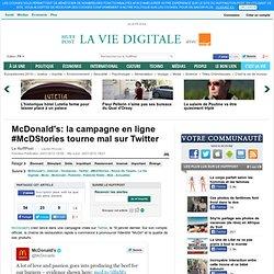 McDonald's: la campagne en ligne #McDStories tourne mal sur Twitter